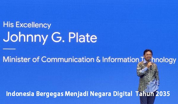 Indonesia Bergegas Menjadi Negara Digital Tahun 2035
