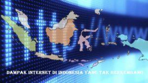 Dampak Internet Di Indonesia Yang Tak Berkembang